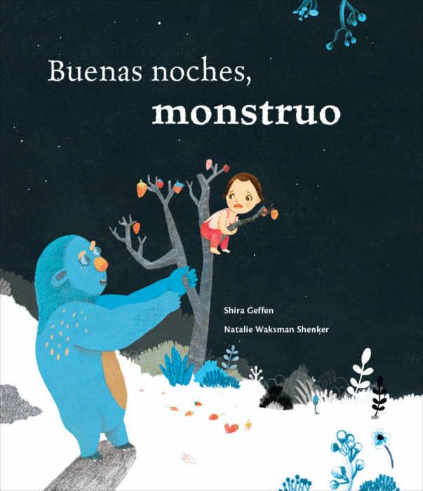 """Portada del libro """"Buenas noches monstruo"""", de Shira Geffen y Natalie Waksman-Shenker. Encuéntralo en Leetra."""