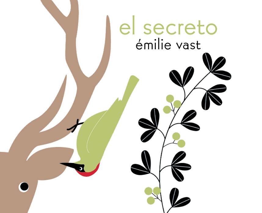 """Portada del libro ilustrado """"El Secreto"""", de Émilie Vast. Encuéntralo en Leetra."""