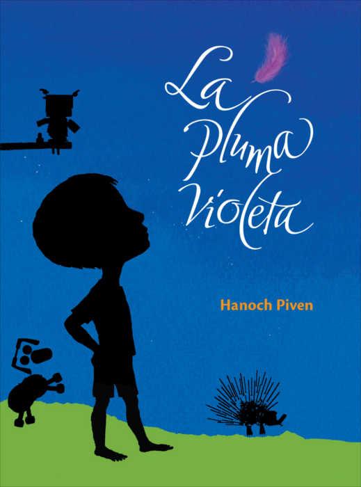 """Portada del libro ilustrado """"La Pluma Violeta"""", de Hanoch Piven. Encuéntralo en Leetra."""