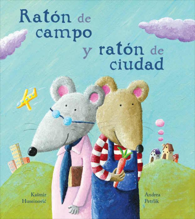 """Portada del libro ilustrado """"Ratón de campo y ratón de ciudad"""", de Kasmir Huseinovic y Andrea Petrlik. Encuéntralo en Leetra."""