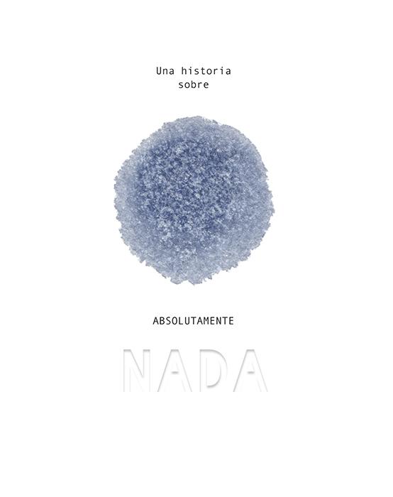 """Portada del libro ilustrado """"Una historia de absolutamente nada"""", de Søren Lind y Hanne Bartholin. Encuéntralo en Leetra."""