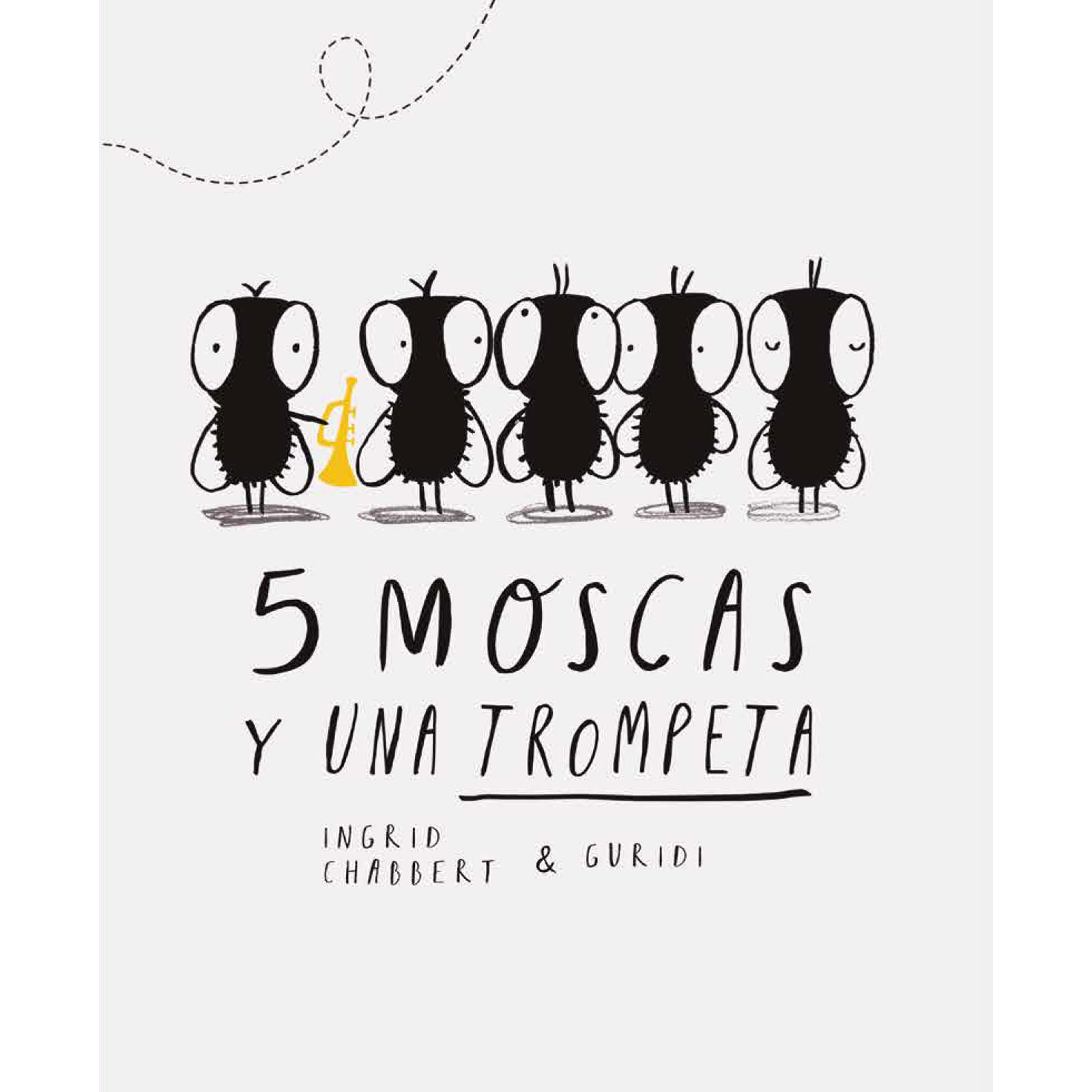 5 moscas
